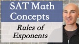 SAT Math Concepts - Rules of Exponents
