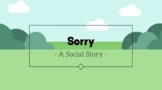 Sorry - Animated Social Story