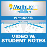 Permutations Video Lesson with Student Notes