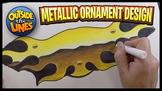 Designing a Symmetrical Metallic Ornament