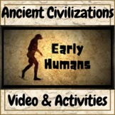 Ancient Civilizations Early Humans Video & Activities Kit!