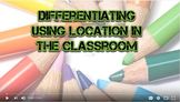 Differentiating by Location