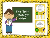 Addition Strategies - Split Strategy Video and Support Materials