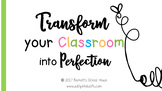 Classroom Management and More: Transform your Classroom in
