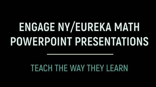 Engage NY/Eureka Math PowerPoint Presentations 3rd Grade Module 4 Topic A