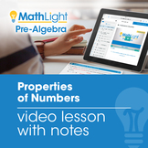 Properties of Numbers Video Lesson with Student Notes