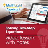 Solving Two-Step Equations Video Lesson with Guided Notes