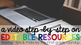 A VIDEO Step-By-Step On Editable Resources