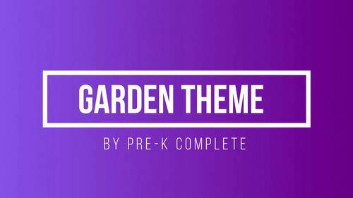 Garden Theme - Math, Literacy, Science and Craft Activities