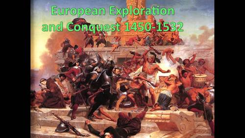European Exploration and Conquest (World History) Bundle with Video