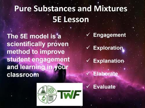 Pure Substances and Mixtures - 5E Lesson Bundle