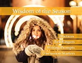 Winter Wisdom: Holiday, Bell Ringers, Discussion Starters,