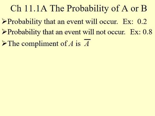 The Probability of A or B