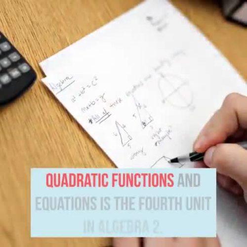 Quadratic Equations Bundle for Algebra 2 Curriculum Unit 4
