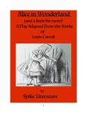 Alice in Wonderland ... and More! Video and Play Adaptatio
