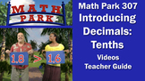 Math Park 307 - Introducing Decimals: Tenths