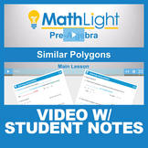 Similar Triangles & Polygons Video Lesson with Student Notes