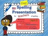 Spelling Strategies for Elementary Teachers Part 3 US Version