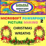 Video #2: Make Christmas Wreaths With Microsoft Powerpoint