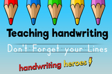 Teaching Handwriting Video: Don't forget your lines!