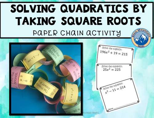 Solving Quadratics by Taking Square Roots Paper Chain Activity