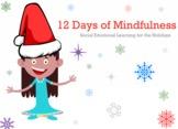 12 Days of Mindfulness: Winter, Holidays, Classroom / Beha