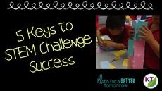5 Keys to STEM Challenge Success