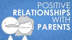 Building Positive Relationships with Parents