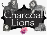 Charcoal Lion Drawing Lesson