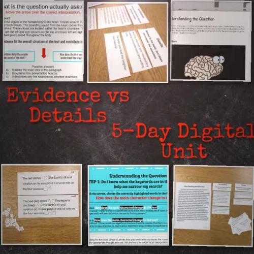 Evidence vs Details: Digital 5-Day Unit