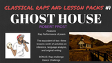 Classical Raps and lesson packs 1 -Ghost House (Robert Frost)