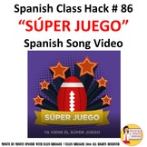 Spanish Class Súper Juego song of the week.