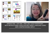 SPANISH ONE DAY ONE WITH 90% TARGET LANGUAGE LESSON EXPLANATION