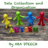 Data Collection and Organization- Autism Webinar Series- VIDEO 8