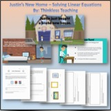 Justin's New Home - Developing & Solving Linear Equations