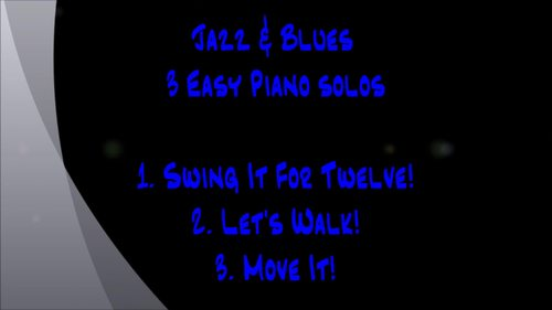 Jazz & Blues - 3 Easy Piano Solos