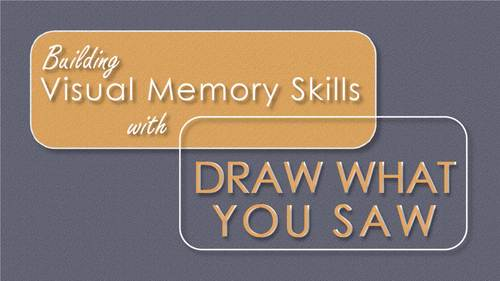 Building Visual Memory Skills with Draw What You Saw