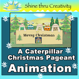 A Caterpillar Christmas Pageant