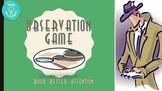 Observation Game (Build Attention & Observation Skills)