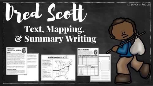 Dred Scott Text, Map Activity, & Summary Writing