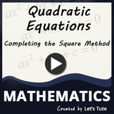 Mathematics | Quadratic Equations | Completing The Square Method