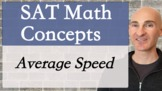 SAT Math Concepts - Average Speed
