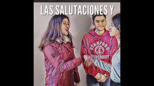Spanish Greetings Video- Los saludos y las despedidas