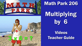 MATH PARK 206: MULTIPLYING BY 6