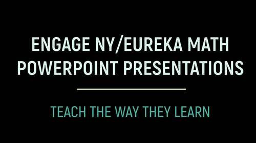 Engage NY Math / Eureka Math PowerPoint Presentations 2nd Grade ENTIRE YEAR!