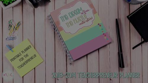 2018-2019 Teacherpreneur Planner - TPT Planner and ETSY Planner