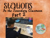 Stations in the Secondary Classroom Part 2 Anchor Stations