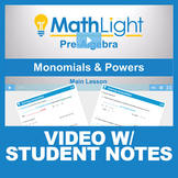 Monomials & Powers Video Lesson with Student Notes