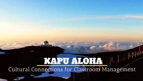 Kapu Aloha - Hawaiian Cultural Connections for Grounded Classroom Management