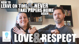 How Love and Respect Will Help You NEVER Take Papers Home Again